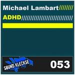 LAMBART, Michael - Adhd (Front Cover)