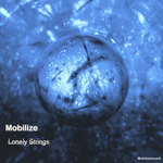 MOBILIZE - Lonely Strings (Front Cover)