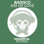 BADISCO - KM Of Love (Front Cover)