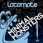 LOCOMOTE - Minimal Monsters (Front Cover)