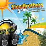 SLOWBROTHERS feat MIANI/FABIO D/LAURA S - 4 Parole Un Anno Dopo (Front Cover)