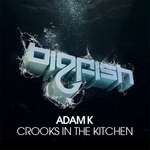ADAM K - Crooks In The Kitchen (Front Cover)