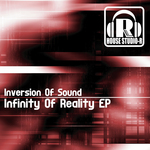 INVERSION OF SOUND - Infinity Of Reality EP (Front Cover)