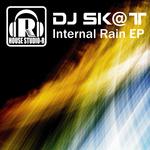 DJ SK@T - Internal Rain EP (Front Cover)