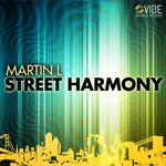 MARTIN L - Street Harmony (Front Cover)