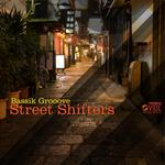BASSIK GROOOVE - Street Shifters (Front Cover)