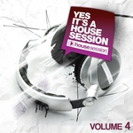 Yes It's A Housesession Vol 4