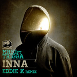 MRK1 feat TRIGGA - INNA (Front Cover)
