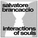 BRANCACCIO, Salvatore - Interactions Of Souls (Front Cover)