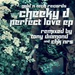 CHEEKY D - Perfect Love EP (Front Cover)