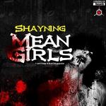 SHAYNING - Mean Girls (Front Cover)