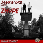 JAMX & VACE, ZHYPE - Living Tonight (Front Cover)