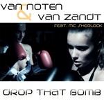 VAN NOTEN & VAN ZANDT - Drop That Bomb (Front Cover)