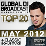 Global DJ Broadcast Top 20 May 2012