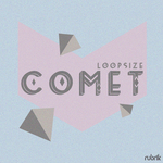 LOOPSIZE - Comet (Front Cover)