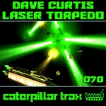 CURTIS, Dave - Laser Torpedo (Front Cover)