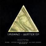URBANO - Subtex EP (Front Cover)