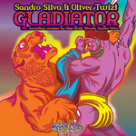 SANDRO SILVA/OLIVER TWIZT - Gladiator (Front Cover)