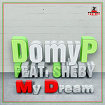 DOMYP feat SHEBY - My Dream (Front Cover)