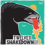 TWELVE11 - Shakedown EP (Front Cover)