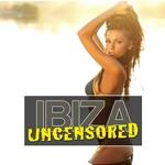 Ibiza Uncensored Vol 2
