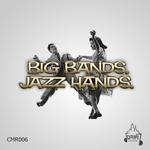 GREEN, Wattie/SOLEDRIFTER/CORDUROY MAVERICKS/CRUSSEN - Big Bands Jazz Hands (Front Cover)