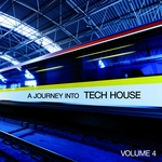 VARIOUS - A Journey Into Tech House, Vol 4 (Front Cover)