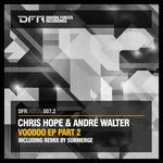 HOPE, Chris/ANDRE WALTER - Voodoo EP Part 2 (Front Cover)