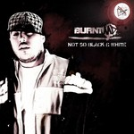 BURNTMD - Not So Black & White (Front Cover)