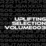 VARIOUS - Uplifting Selection Volume 003 (Front Cover)