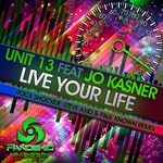 UNIT 13 feat JO KASNER - Live Your Life (Front Cover)