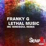 FRANKY G - Lethal Music (Front Cover)