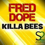 DOPE, Fred - Killa Bees (Front Cover)
