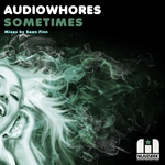 AUDIOWHORES - Sometimes (Front Cover)