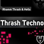 RHAMM THRASH/HELLX - Thrash Techno EP (Front Cover)