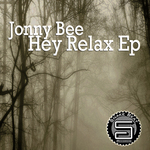 JONNY BEE - HEY RELAX EP (Front Cover)