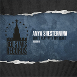 SHESTERNINA, Anya - Don't Play With My Heart (Front Cover)