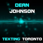 JOHNSON, Dean - Texting Toronto (Front Cover)