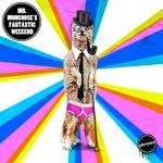 Mr Mongoose's Fantastic Weekend EP