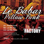 LE BABAR - Pillow Funk (Front Cover)