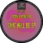 MARIO MONTERO - That Will Be EP (Front Cover)