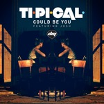 TI.PI.CAL/JOSH - Could Be You (Front Cover)
