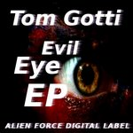 TOM GOTTI - Evil Eye EP (Front Cover)
