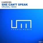 She Can't Speak