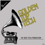 VARIOUS - Golden Top Tech (The Best Tech Production) (Front Cover)