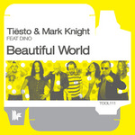 TIESTO/MARK KNIGHT feat DINO - Beautiful World (The Ecstasy Remixes) (Front Cover)