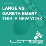 LANGE vs GARETH EMERY - This Is New York (Front Cover)