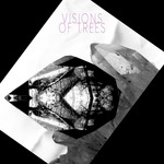 VISIONS OF TREES - Visions Of Trees (Front Cover)