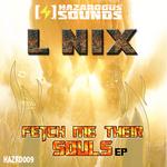 L NIX - Fetch Me Thier Souls EP (Front Cover)