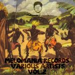 VARIOUS - Melomania Records Various Artists Vol.2 (Paso Doble Presents) (unmixed tracks) (Front Cover)